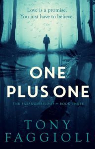 Cover design by Design for Writers for One Plus One by Tony Faggioli, the final book in a supernatural thriller trilogy