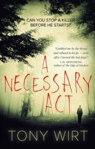 A crime or thriller cover design by Design for Writers for A Necessary Act by Tony Wirt